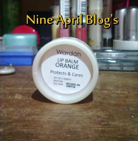 Wardah Lip Balm 6 5gr review lip balm wardah quot orange quot nine april