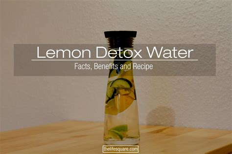Lemon Water Detox Facts by Interesting Facts Benefits Of Lemon Water Detox A