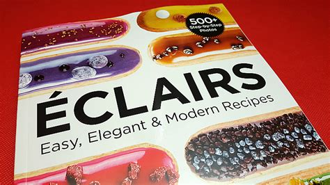 eclairs easy elegant eclairs cookbook by christophe adam mama likes this