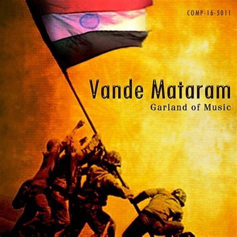 vande mataram song download in tamil oy thilakare mp3 song download vande mataram garland of