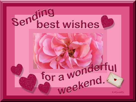 sending best wishes sending best wishes for a wonderful weekend pictures