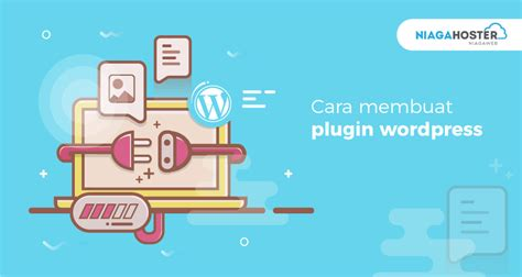 membuat plugin wordpress sederhana membuat plugin wordpress sederhana niagahoster blog