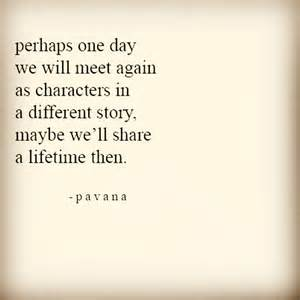 maybe in another a novel best 25 meet again quotes ideas on breakup