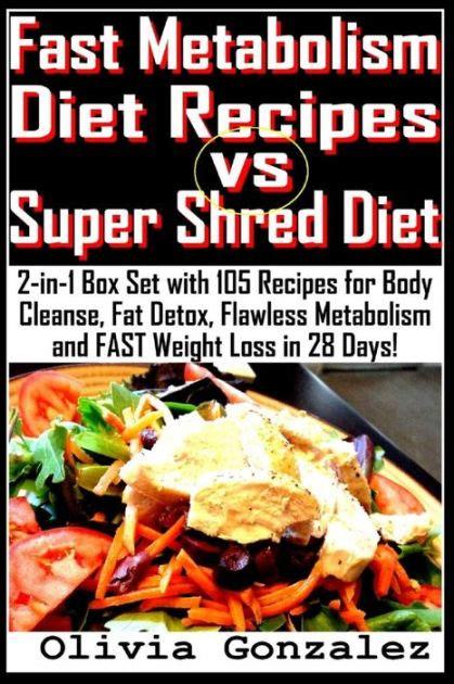 fast metabolism diet recipes  super shred diet    box set   recipes  body