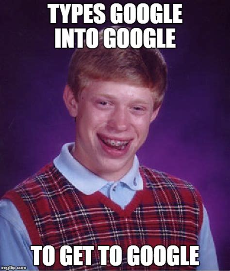 To Meme - bad luck brian meme imgflip