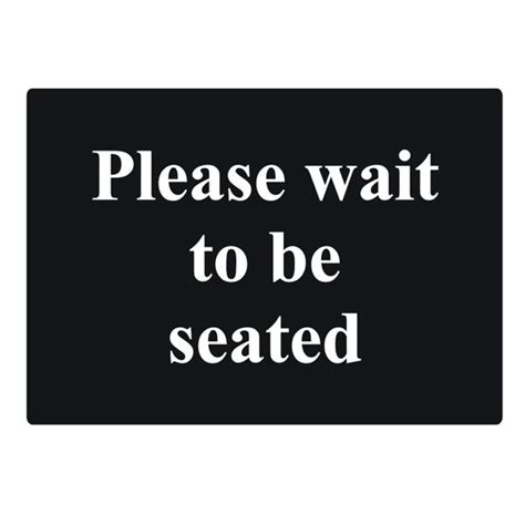 wait to be seated sign wait to be seated sign restaurant signs wait to