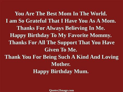 1st Happy Birthday Quotes You Are The Best Mom In The World Birthday Quotes 2 Image