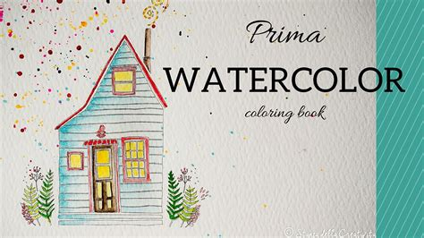 coloring book for watercolor prima watercolor coloring book with you i am home