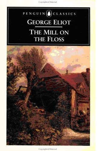 The Mill On The Floss George Eliot the mill on the floss reread shelf