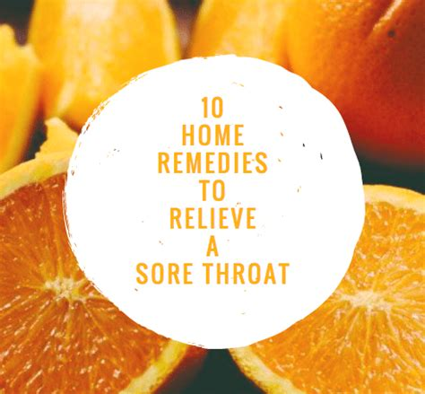 8 Remedies To Ease A Sore Throat by 10 Home Remedies To Relieve A Sore Throat Sickday