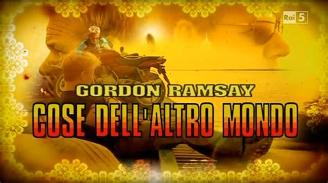 libro gordons great escape gordon ramsay cose dell altro mondo wikipedia