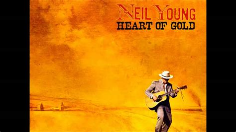 neil young heart 8498019532 neil young heart of gold lyrics youtube
