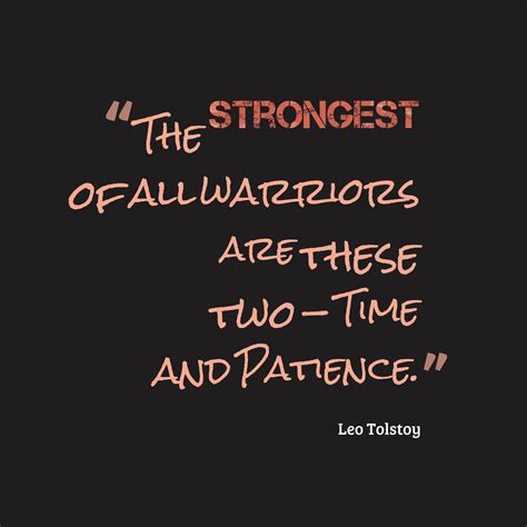 leo tolstoy quotes picture 187 leo tolstoy quote about patience