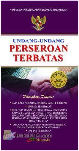 Undang Undang Perseroan Terbatas 1 bukukita undang undang perseroan terbatas edisi revisi 2010