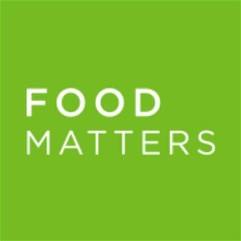 food matters food matters foodmattersnyc