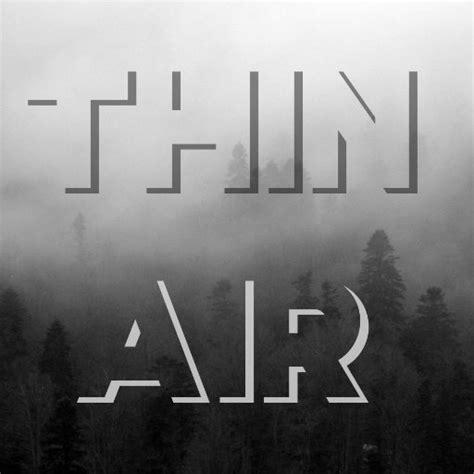 Thin Air thin air podcast thinairpodcast