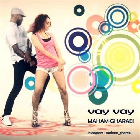 Download Mp3 Dj Vay | maham gharaei vay vay mp3 radiojavan com