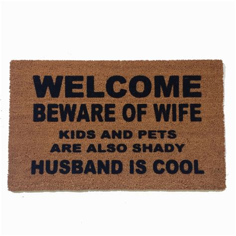doormat funny welcome beware of wife rude funny doormat damn good