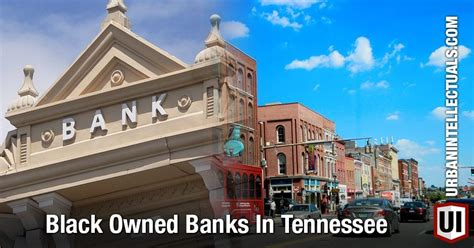 nashville citizens bank black owned banks in tennessee intellectuals