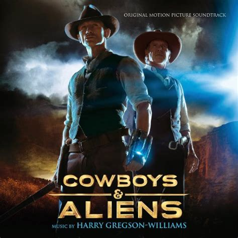 cowboy film soundtracks cowboys and aliens 2011 soundtrack from the motion picture