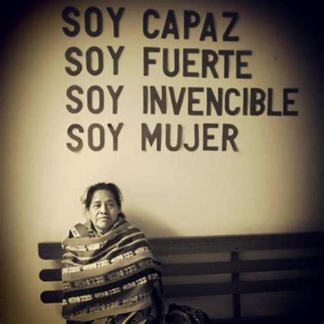 imagenes sabias mujer frases de mujeres mexicanas para un feliz d 237 a de la mujer