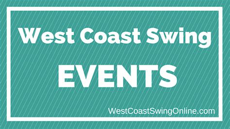 west coast swing conventions blog west coast swing online