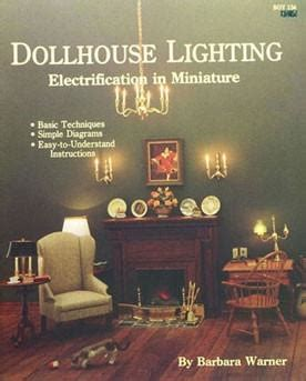 dollhouse junction dollhouse lighting electrification in miniature