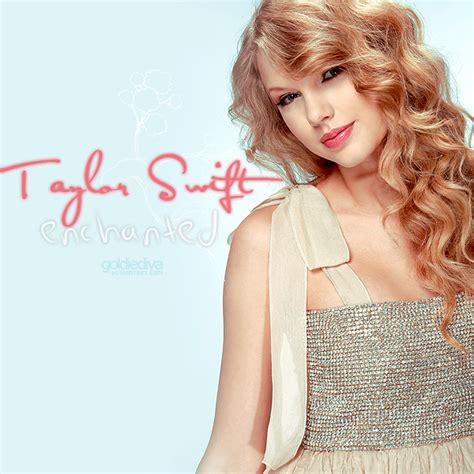 enchanted by taylor swift taylor swift enchanted by goldiediva on deviantart