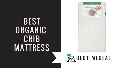 best crib mattress reviews best organic crib mattress 28 images innerspring