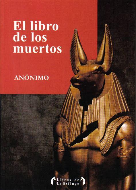 el libro de los 1974614794 la biblioteca de la bruja el libro de los muertos de anonimo rese 241 a