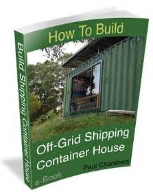 container home design books how to build off grid shipping container house part 1 epub format