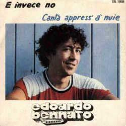 invece no testo e invece no edoardo bennato 1981 musica italiana
