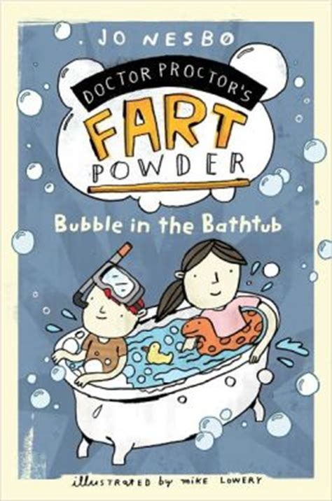 farting in the bathtub song bubble in the bathtub doctor proctor s fart powder series