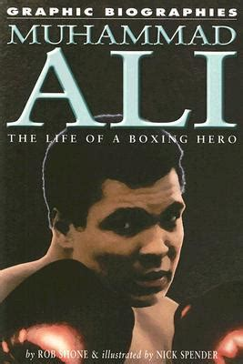 biography of muhammad ali book muhammad ali the life of a boxing hero by rob shone