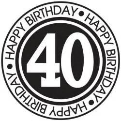 best 20 happy birthday 40 ideas on pinterest