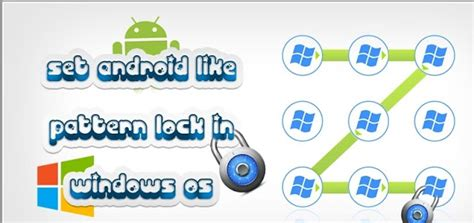 how to add android like pattern lock in windows pc it zone how to set android like pattern lock on windows