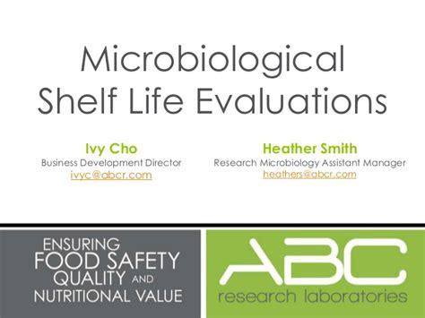 microbiological shelf evaluations