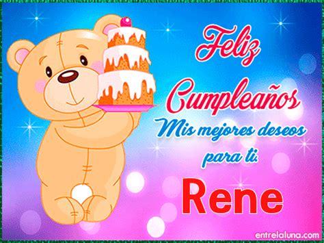 imagenes feliz cumpleaños rene feliz cumplea 241 os rene en entrelaluna