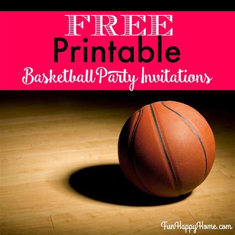free printable basketball birthday decorations free printable basketball themed party invitations fun