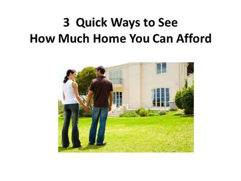 how much you can afford to buy a house learn how much house you can afford to buy authorstream