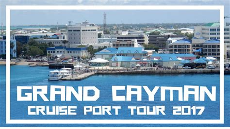 cruise grand cayman grand cayman cruise tour what to expect