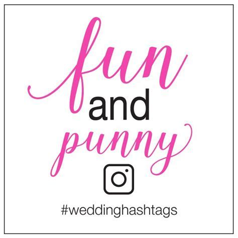 38 best Wedding Hashtag Ideas images on Pinterest
