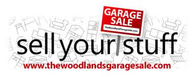 the woodlands garage sale sell your stuff
