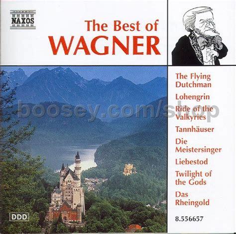 best of wagner richard wagner best of wagner naxos audio cd