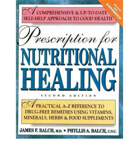 reference books for vitamins prescription for nutritional healing a practical a z