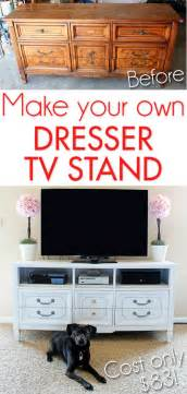 make your own dresser tv stand for less than 85 home