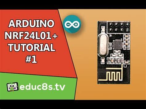 tutorial arduino nrf24l01 arduino tutorial arduino nrf24l01 wireless tutorial wi