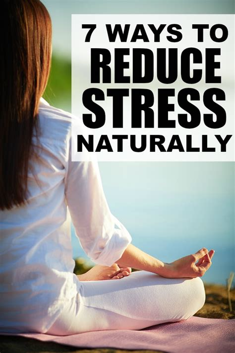 7 Ways To Relieve by 7 Ways To Reduce Stress Naturally