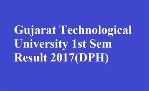 Gtu Mba 1st Sem Result by Gtu 1st Sem Result 2017 Dph Quintdaily