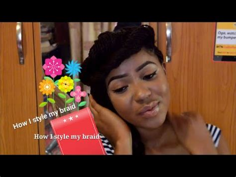 i want to see nigerians new braids hair 6 ways to style hair braids nigeria fashion afr youtube